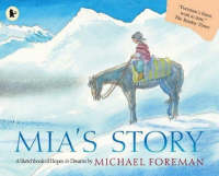 Mia's Story by Michael Foreman