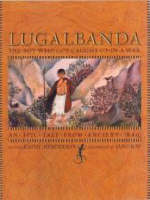 Lugalbanda The Boy Who Got Caught Up in a War by Kathy Henderson