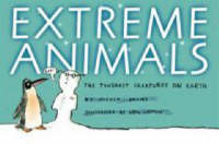 Extreme Animals The Toughest Creatures on Earth by Nicola Davies