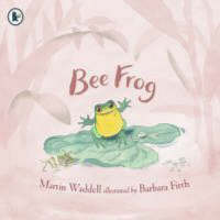 Bee Frog by Martin Waddell