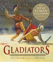 Gladiators by Toby Forward