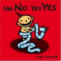 No No Yes Yes by Leslie Patricelli