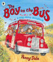 The Boy on the Bus by Ms. Penny Dale