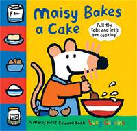 Maisy Bakes a Cake by Lucy Cousins