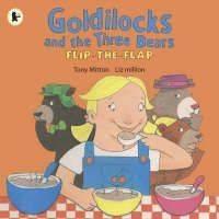 Goldilocks and the Three Bears by Tony Mitton