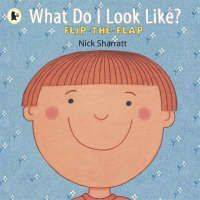 What Do I Look Like? by Nick Sharratt