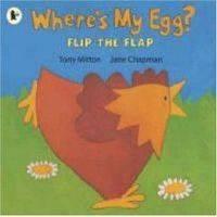 Where's My Egg? by Tony Mitton