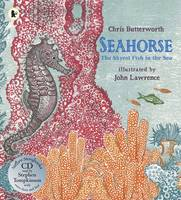 Seahorse The Shyest Fish in the Sea by Chris Butterworth