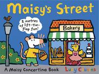 Maisy's Street by Lucy Cousins