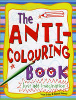 Anti-colouring Book by Susan Striker
