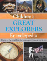 Children's Great Explorers Encyclopedia by