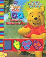 Disney 100 Things to Make and Do My Friends Tigger and Pooh by