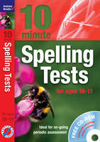 Ten Minute Spelling Tests for Ages 10-11 by Andrew Brodie