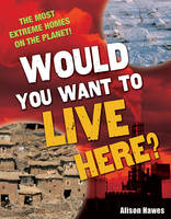 Would You Want to Live Here? Age 7-8, Below Average Readers by Alison Hawes