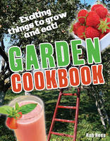 Garden Cookbook Age 7-8, Below Average Readers by Rob Rees