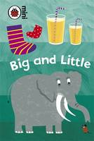 Early Learning Big and Little by Susan St. Louis