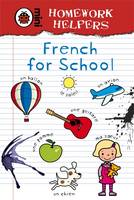 Ladybird Homework Helpers: French for School by