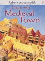 Make This Medieval Town by Iain Ashman
