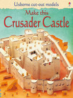 Make This Crusader Castle by Iain Ashman