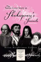 The Secret Love Story in Shakespeare's Sonnets by Helen, Heightsman Gordon