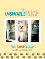 The Unsinkable Lucy We Love Lucy by Judith Knox Peck Burnette