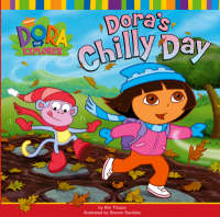 Dora's Chilly Day by Nickelodeon