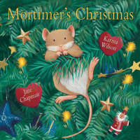 Mortimer's Christmas by Karma Wilson