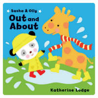 Sasha and Olly Out and About by Katherine Lodge