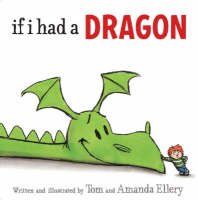 If I Had a Dragon by Amanda Ellery