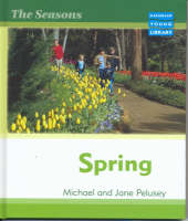 Seasons Spring Macmillan Library by Michael Pelusey, Jane Pelusey