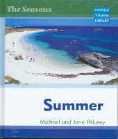 Seasons Summer Macmillan Library by Michael Pelusey, Jane Pelusey