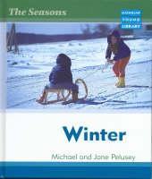 Seasons Winter Macmillan Library by Michael Pelusey, Jane Pelusey