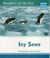 Wonders of the Sea Icy Seas Macmillan Library by