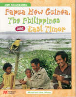 Papua New Guinea, the Philippines and East Timor by Michael Pelusey, Jane Pelusey