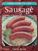From Farm to You Sausage Macmillan Library by Carol Jones