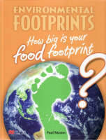 Environmental Footprint: Food Footprint Macmillan Library by Paul Mason