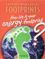 Environmental Footprint: Energy Footprint Macmillan Library by Paul Mason