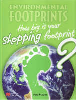 Environmental Footprint: Shopping Macmillan Library by Paul Mason