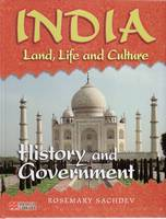 India Land Life and Culture History and Government Macmillan Library by Rosemary Sachdev