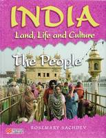 India Land Life and Culture the People Macmillan Library by Rosemary Sachdev