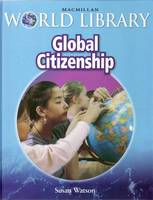 Global Citizenship Macmillan World Library by