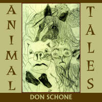 Animal Tales by Don Schone