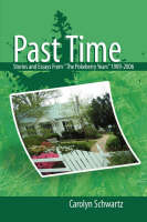 Past Time by Carolyn Schwartz