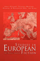 Studies in European Fiction by Paul Green