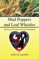 Mud Poppers and Leaf Whistles by Janet M. Gagnon