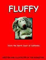 Fluffy Visits the North Coast of California by Tim (Bath Spa University, UK) Middleton