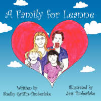 A Family for Leanne by Shelby Griffin-Timberlake
