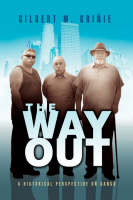 The Way Out by Gilbert M Griie, Gilbert M Grinie