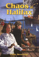 Chaos in Halifax by Cathy Beveridge