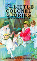Little Colonel Stories 2nd Ser by Johnston